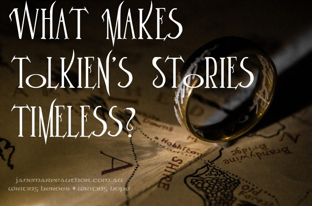 What Makes Tolkien's Stories Timeless?