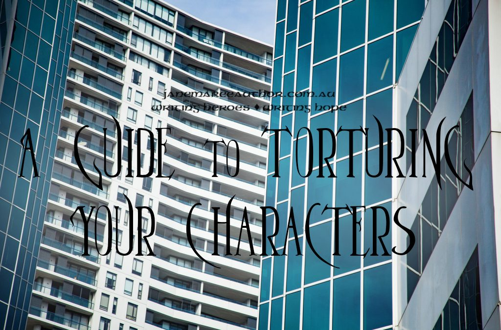 A Guide to Torturing Your Characters