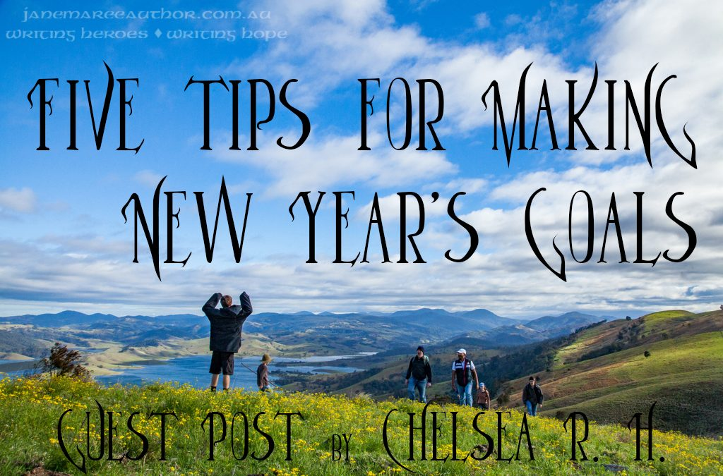 Five Tips for Making New Year's Goals – Guest Post by Chelsea R. H.