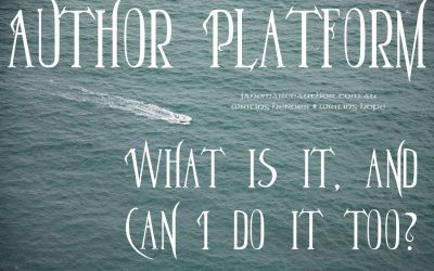 Author Platform – What is it, and can I do it?