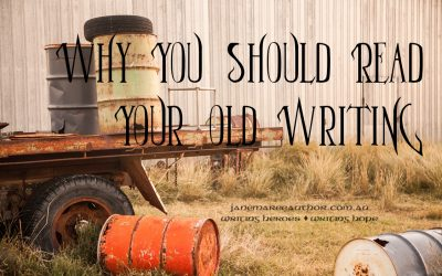 Why You Should Read Your Old Writing