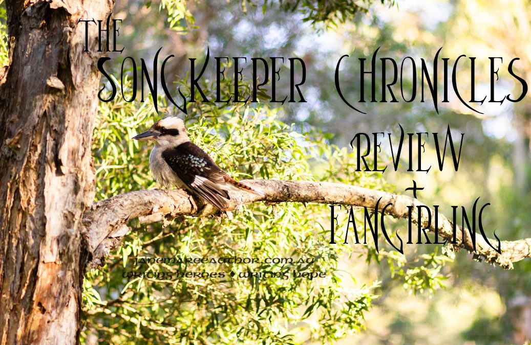 The Songkeeper Chronicles – Review + Fangirling