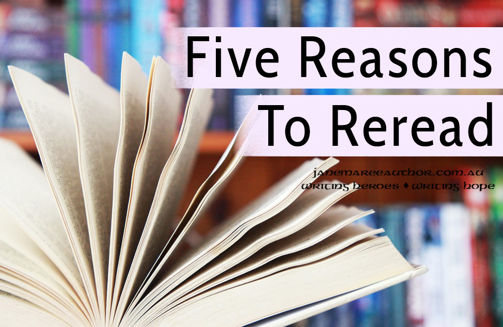 Top Five Reasons To Reread